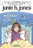 Junie B. Jones Has a Monster Under Her Bed (Junie B. Jones, No. 8)