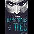 Dangerous Ties (A Ties Novel Book 1)