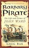 Barbary Pirate, Greg Bak, 0752451618