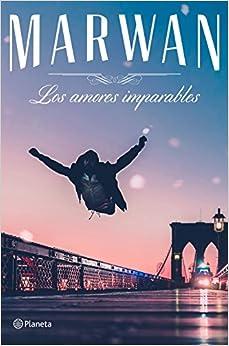 Los Amores Imparables ((fuera De Colección)) por Marwan epub