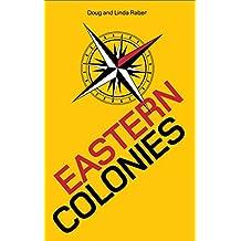 Eastern Colonies