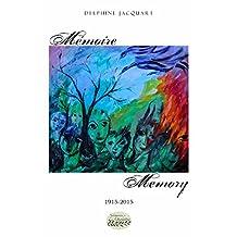 Mémoire/Memory 1915-2015