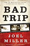 Bad Trip, Joel Miller, 1595555617