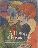 History of Private Life, Volume V: Riddles of Identity in Modern Times