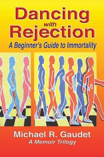 Dancing with Rejection: A Beginner's Guide to Immortality PDF
