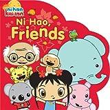 Ni Hao, Friends, Kara McMahon, 144240180X