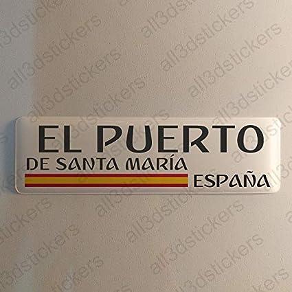 Pegatina El Puerto de Santa Maria España Resina, Pegatina Relieve 3D Bandera El Puerto de Santa Maria España 120x30mm Adhesivo Vinilo: Amazon.es: Coche y moto