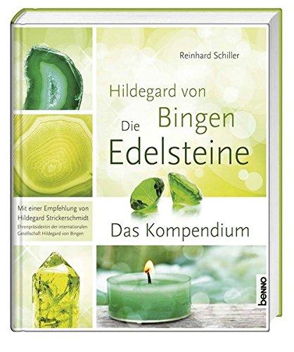 Hildegard von Bingen - Die Edelsteine und Metalle: Das Kompendium Gebundenes Buch – 29. September 2015 Reinhard Schiller St. Benno 3746244587 Esoterik