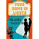 Your Name In Lights (Love's Encore Book 2)