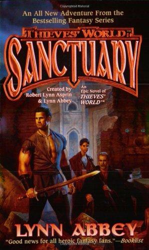 Sanctuary: An Epic Novel of Thieves' World (Thieves' World / [Created by Robert Lynn Asprint & Lynn Abbe)
