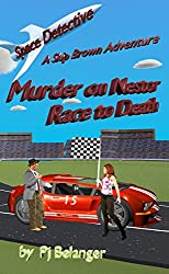 Murder on Nestor - Race to Death (Space Detective - A Skip Brown Adventure Book 1)