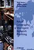 Retail Intelligence and Network Planning by Mark Birkin (2002-06-15)