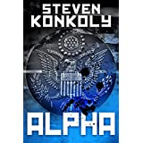 ALPHA: A Black Ops Thriller (The Black Flagged Series Book 1)