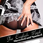 The English Maid: Showered and Spanked | Jane Harvey-Sexton