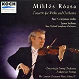Rozsa: Concerto for Violin and Orchestra / Andante for Strings (Complete Orchestral Music, Vol. IV)