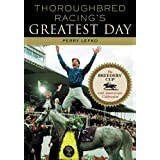 Thoroughbred Racing's Greatest Day: The Breeders' Cup 20th Anniversary Celebration by Perry Lefko (15-Oct-2003) Hardcover
