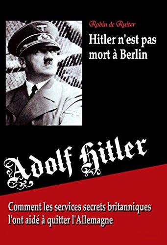 """Résultat de recherche d'images pour """"hitler n'est pas mort à berlin ruiter"""""""