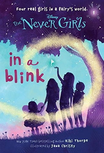 Gifts to get 9 year old girl Never Girls #1: In a Blink (Disney: The Never Girls)