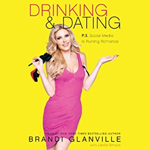 Drinking and Dating Audiobook
