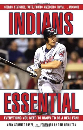 Fan Cleveland Series Indians - Indians Essential: Everything You Need to Know to Be a Real Fan!