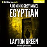 The Egyptian: The Dominic Grey Series, 2 | Layton Green