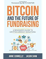 Bitcoin and the Future of Fundraising: A Beginner's Guide to Cryptocurrency Donations