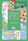 """Afficher """"Choses petites et merveilleuses"""""""