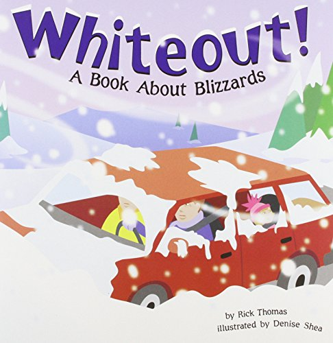 Whiteout!: A Book About Blizzards (Amazing Science: Weather)