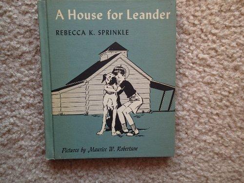 A house for Leander (Cadmus books)