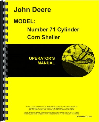 John Deere 71 Corn Sheller Operators Manual (#71 Corn Sheller)