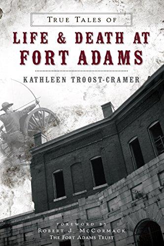 True Tales of Life & Death at Fort Adams (Landmarks) (Kindle Edition)