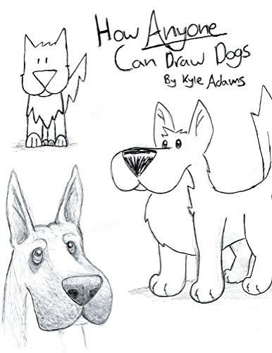 How Anyone Can Draw Dogs by [Adams, Kyle]