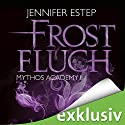 Frostfluch (Mythos Academy 2) Audiobook by Jennifer Estep Narrated by Ann Vielhaben