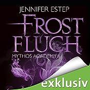 Frostfluch (Mythos Academy 2) | Jennifer Estep