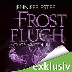 Frostfluch (Mythos Academy 2)