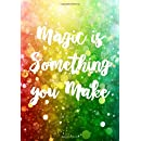 Magic Is Something You Make: Sketch Book