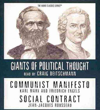 Communist Manifesto/ Social Contract (Audio Classics: The Giants of Political Thought)