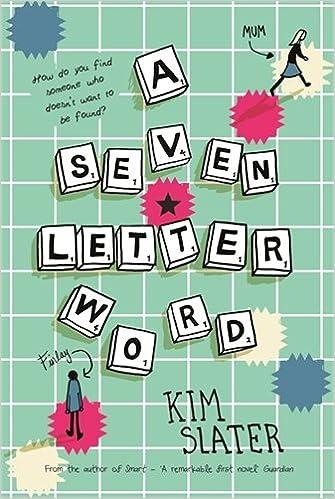 A Seven Letter Word: Kim Slater: 9781509801121: Amazon.com: Books