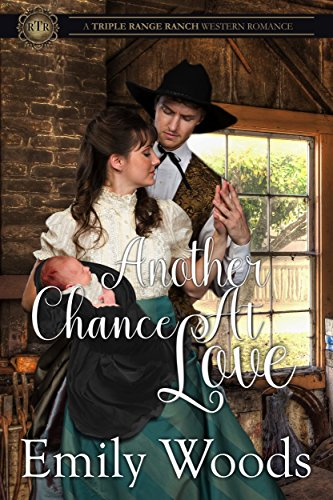 Another Chance at Love (Triple Range Western Romance Book 6)