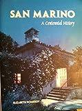 San Marino - A Centennial History