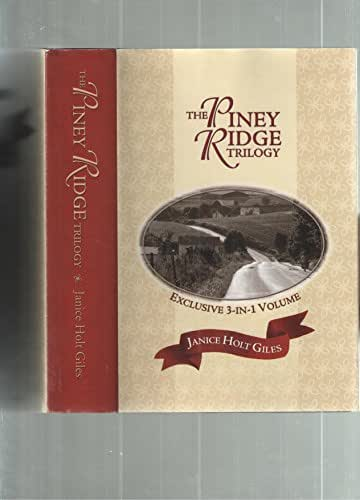The Piney Ridge Trilogy [Hardcover] [Jan 01, 1971] Janice Holt Giles