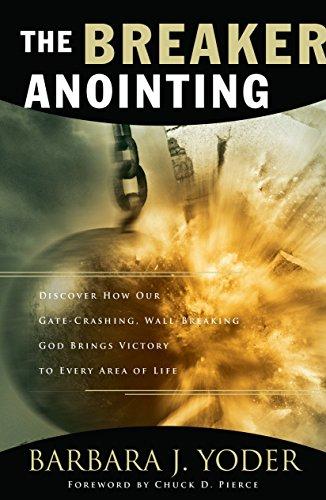 The Breaker Anointing
