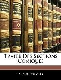 Traité des Sections Coniques, Michel Chasles, 1142640019