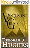 Vanquishing Ghosts (Tess Schafer-Medium Book 3)