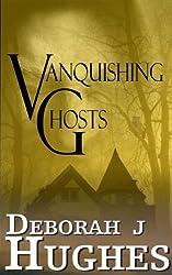 Vanquishing Ghosts (Tess Schafer-Medium Book 3)