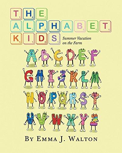 The Alphabet Kids: Summer Vacation on the Farm