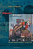 img - for Migrants and Militants: Fun and Urban Violence in Pakistan (Princeton Studies in Muslim Politics) by Oskar Verkaaik (2004-04-11) book / textbook / text book