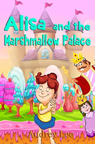 Alisa and the Marshmallow Palace