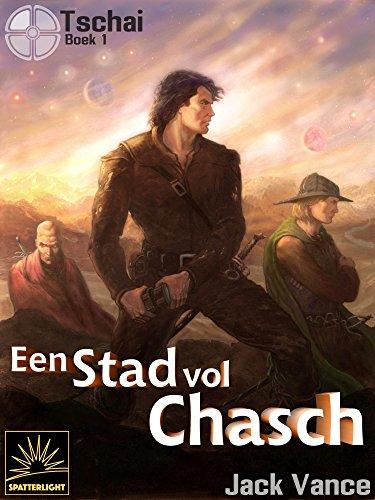 Een stad vol Chasch (Dutch Edition)