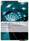 State of the Art des IT-Service Managements, Andreas Schmidt, 3638712060
